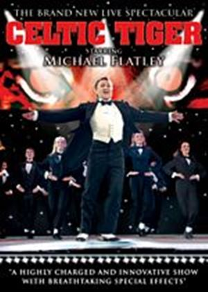 Michael Flatley - Celtic Tiger