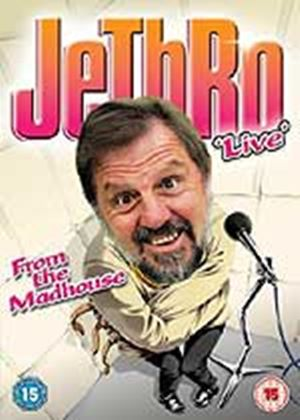 Jethro - Live In The Madhouse