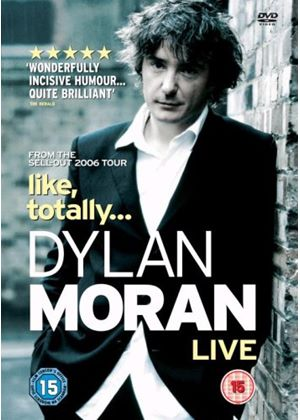 Dylan Moran - Live 2006 (Like Totally)