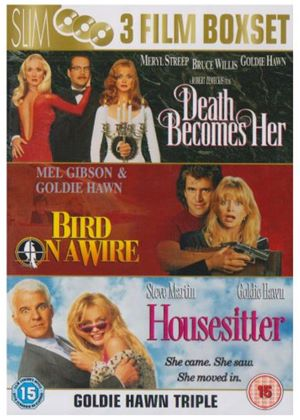 Goldie Hawn Collection - Death Becomes Her / Bird On A Wire / Housesitter