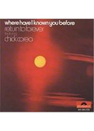 Chick Corea - Where Have I Known You (Music CD)