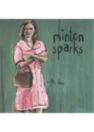 Minton Sparks - This Dress