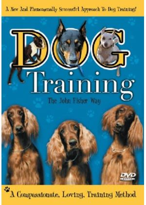 Dog Training - The John Fisher Way