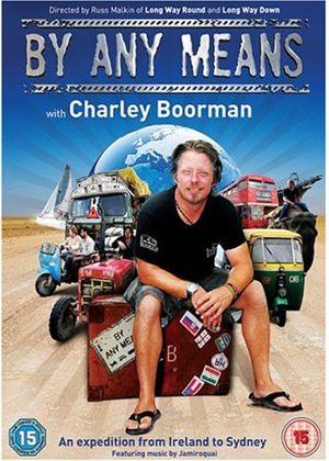 By Any Means - Charley Boorman