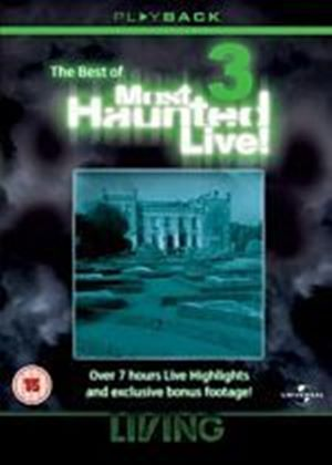 Best of Most Haunted Live Volume 3
