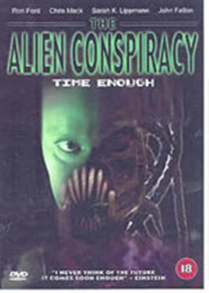 Alien Conspiracy, The - Time Enough
