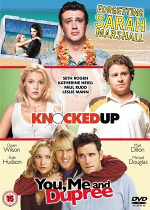 Forgetting Sarah Marshall / Knocked Up / You, Me And Dupree