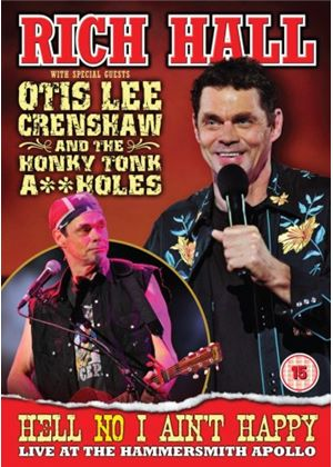 Rich Hall And Otis Lee Crenshaw: Live At The Hammersmith Apollo 2009