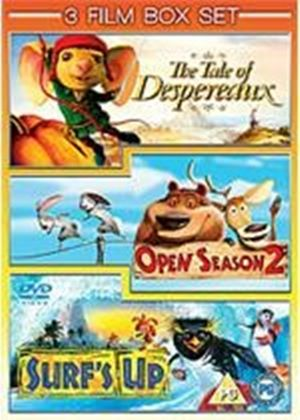 Triple bill of Animated Childrens Films - The Tale of Despereaux / Open Season 2 / Surf's Up