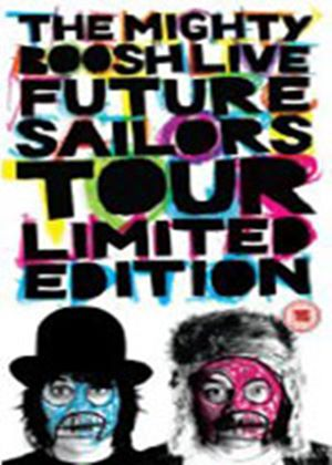 The Mighty Boosh Live: Future Sailors Tour (Limited Edition)