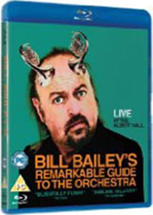 Bill Bailey's Remarkable Guide To The Orchestra (Blu-Ray)