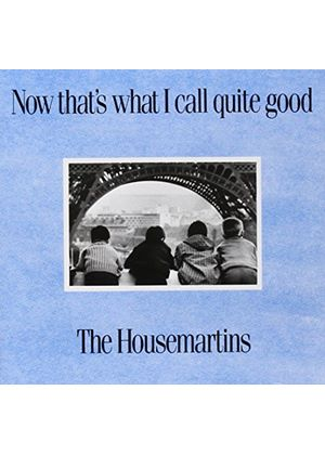 The Housemartins - Now Thats What I Call Quite Good: Greatest Hits (Music CD)