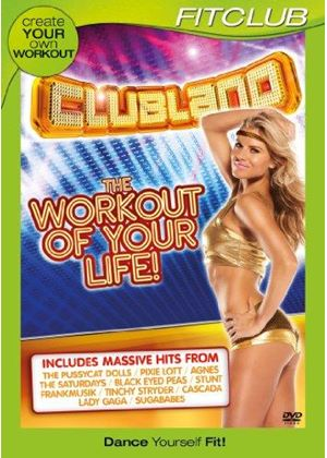 Clubland - The Workout Of Your Life