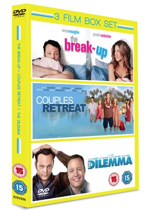 Dilemma / Couples Retreat / The Break-up