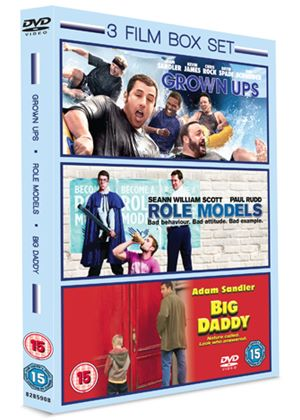 Grown Ups / Big Daddy / Role Models