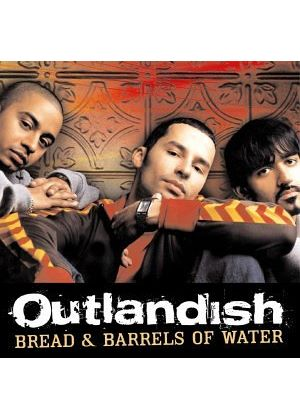 Outlandish - Bread & Barrels Of Water (Music CD)