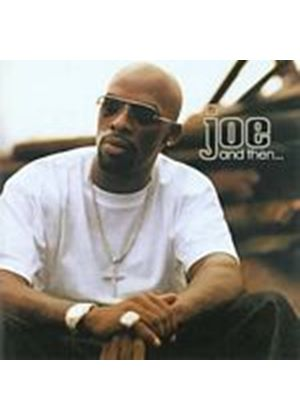 Joe - And Then (Music CD)