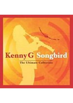 Kenny G - Songbird - The Ultimate Collection (Music CD)