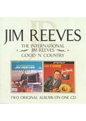 Jim Reeves - The International Jim Reeves/Good n Country (Music CD)