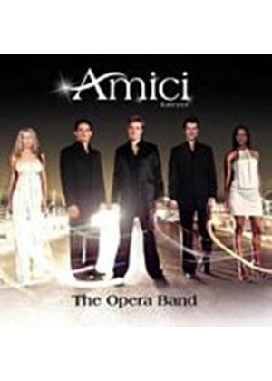 Amici Forever - The Opera Band [Special Edition] (Music CD)
