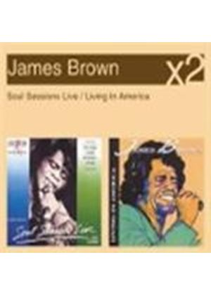 James Brown - Soul Sessions Live/Living in America