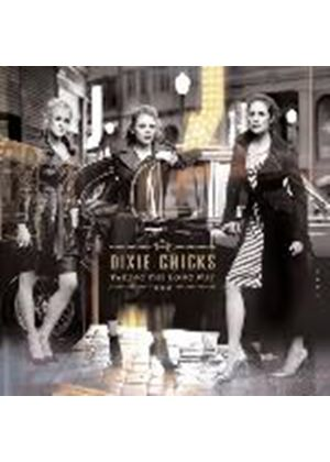 Dixie Chicks - Taking The Long Way (Music CD)
