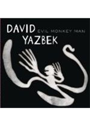 David Yazbek - Evil Monkey Man