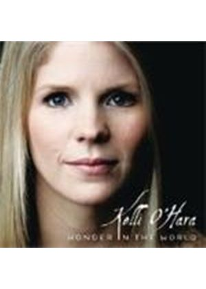 Kelli O'Hara - Wonder In The World
