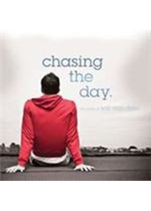 Various Artists - Chasing The Day (Music CD)