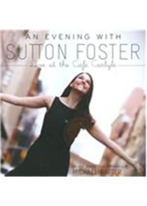Sutton Foster - Evening with Sutton Foster, Live at the Caf� Carlyle (Live Recording) (Music CD)