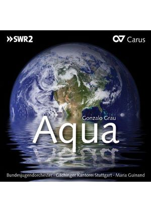 Gonzalo Grau: Aqua (Music CD)