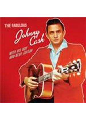 Johnny Cash - Fabulous Johnny Cash, The/With His Hot And Blue Guitar (Music CD)