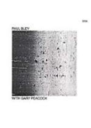 Gary Peacock - Paul Bley With Gary Peacock