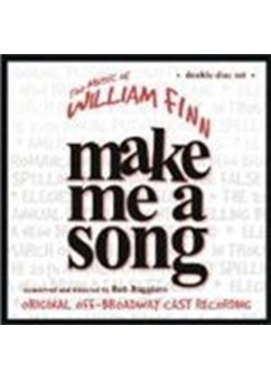 William Finn - Make Me A Song - The Music Of William Finn