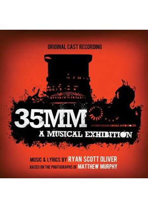 Ryan Scott Oliver - 35mm (A Musical Exhibition [Original Cast Recording]/Original Soundtrack) (Music CD)