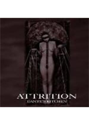 Attrition - Dante's Kitchen (Music CD)