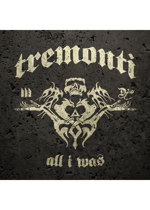 Tremonti - All I Was (Music CD)