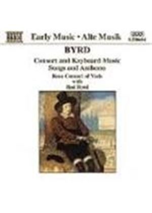Byrd: Music for Viols, Voices and Keyboard