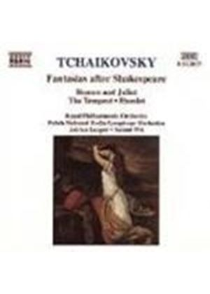 Tchaikovsky: Fantasias after Shakespeare