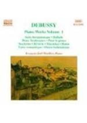 Debussy: Piano Works, Vol.1