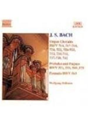 Bach: Organ Chorales, Preludes and Fugues