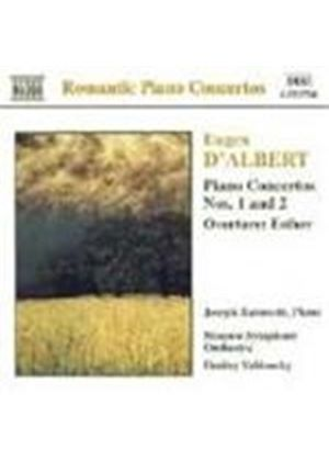D'Albert: Piano Concertos Nos 1 & 2; Esther Ov