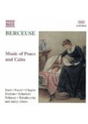 Berceuse - Music of Calm & Peace
