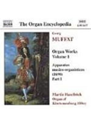 Muffat: Organ Works, Vol 1