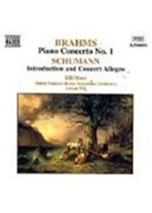 Brahms: Piano Concerto No. 1; Schumann: Introduction and Concert Allegro