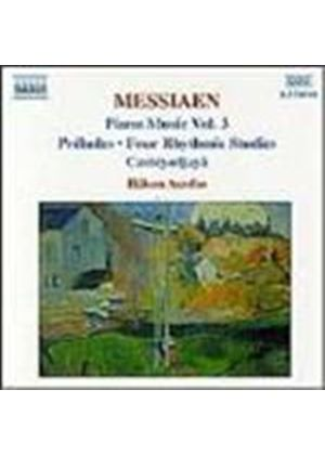 Messiaen: Piano Works, Volume 3