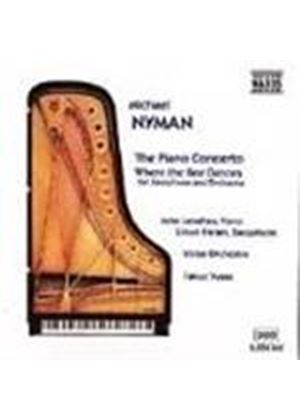 Nyman: The Piano Concerto & Where the Bee Dances