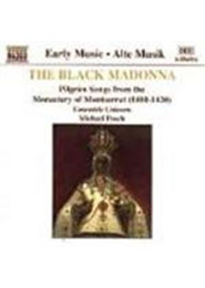 (The) Black Madonna - Music from Llibre Vermell & Cantigas de Santa Maria