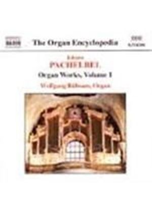 Pachelbel: Organ Works, Volume 1