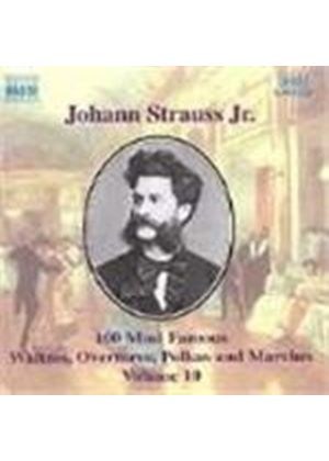 Strauss II: 100 Most Famous Works, Volume 10